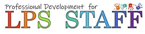 Professional development for LPS staff