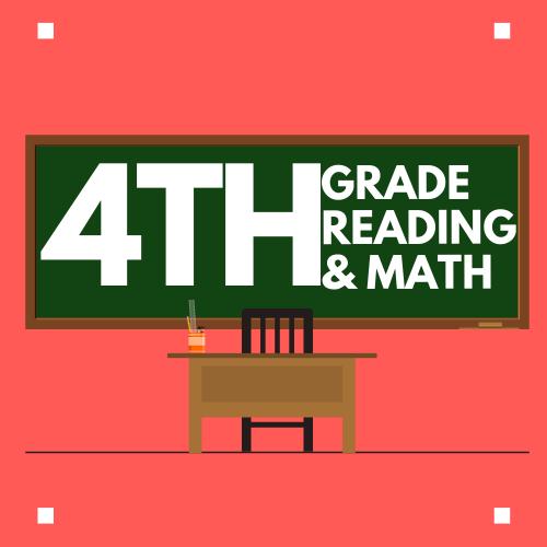 4th Grade Reading & Math