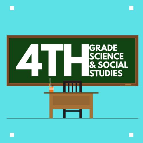 4th Grade Science & SS