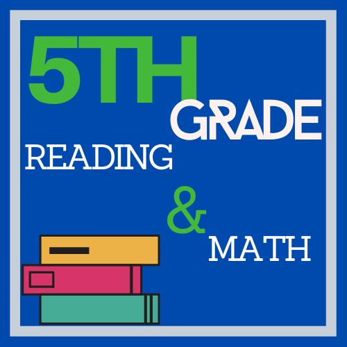 5th Grade Reading & Math