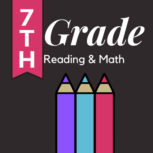 7th Grade Reading & Math