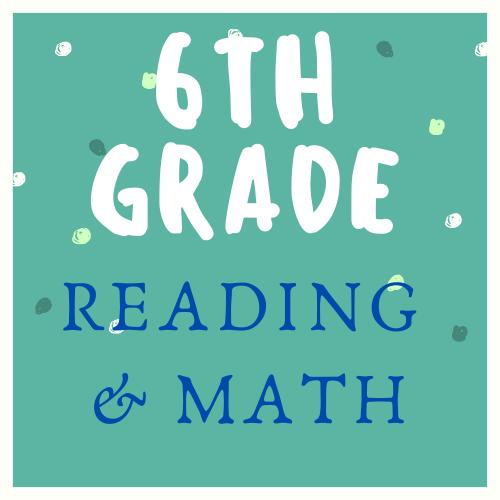 6th Grade Reading & Math