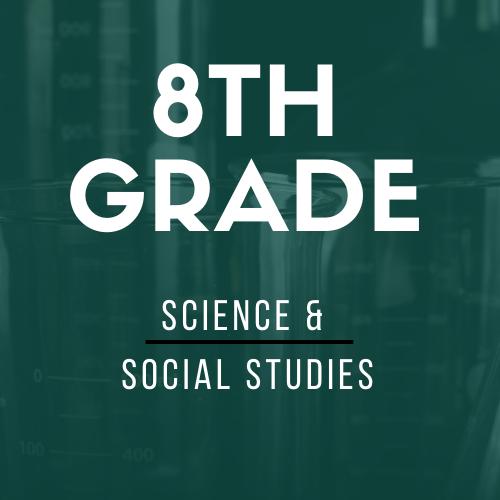 8th Grade Science & SS