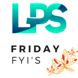 LPS Friday FYI's - March 5, 2021