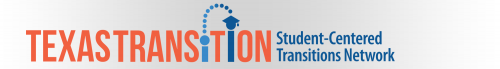 Texas Transition Student-Centered Transitions Network