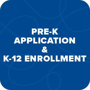 Pre-K Application and k-12 enrollment link