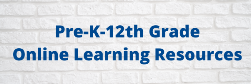 Pre-K-12th Grade Online Learning Resources