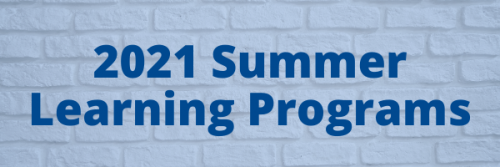 2021 Summer Learning Programs