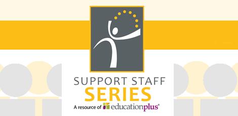 Support Staff Series