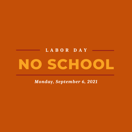 No school on Monday, September 6th