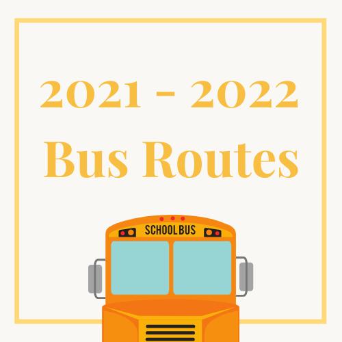 2021 - 2022 Bus Routes