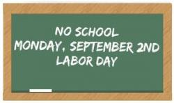 No school Monday, September 2, 2019