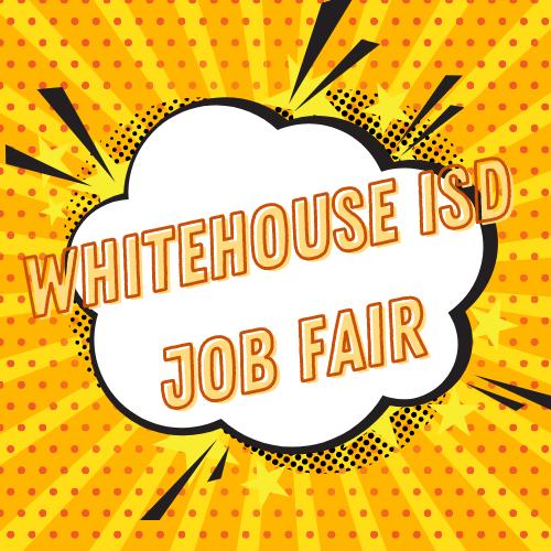 Whitehouse ISD hosting Job Fair