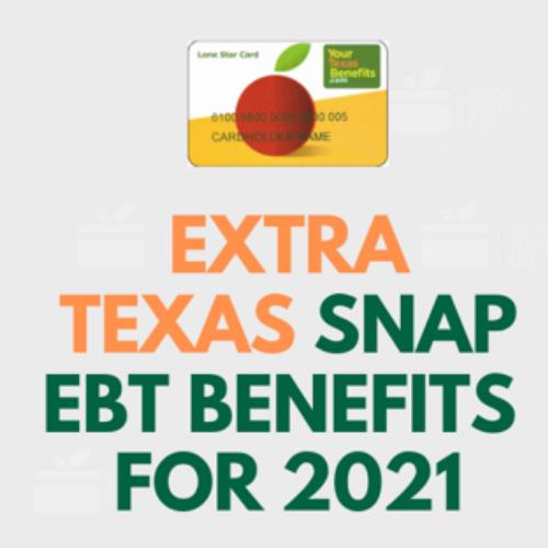 Extra Texas Snap EBT Benefits