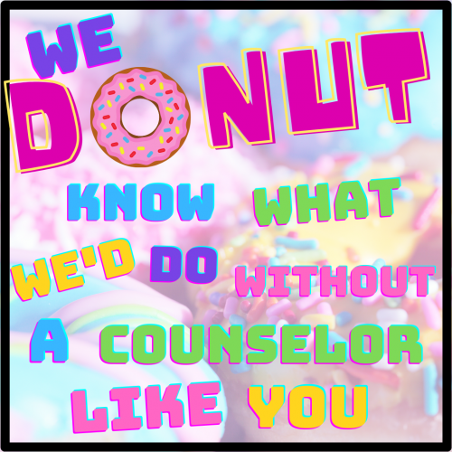 Happy Counselors' Appreciation Week