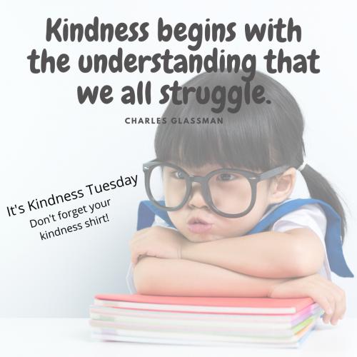 Kindness Tuesdays