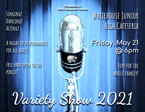 WJHS Advanced Theater's Variety Show & Live Stream