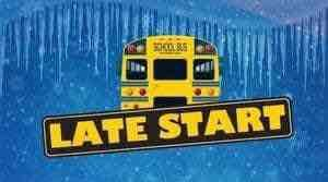 Two Hour Late Start on Wednesday, January 6th