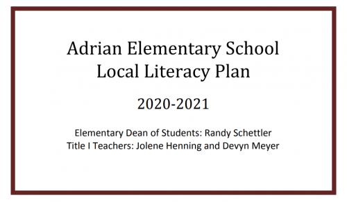 Adrian Elementary School Literacy Plan 2020-2021