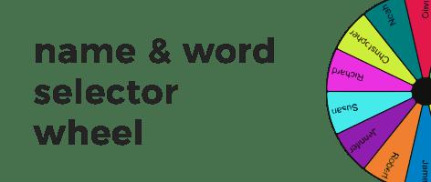 name and word selector wheel