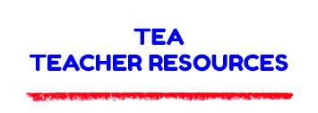 TEA Teachers Resources
