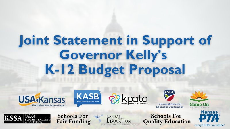 Joint Statement in Support of Governor Kelly's K-12 Budget Proposal