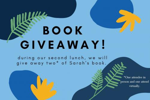 Book Giveaway Annoucment. Two attendees during day to will recieve a free copy of Sarah Smarsh's book. One attendee ini person and one attendee virtually!