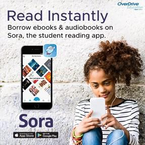 Read Instantly Borrow ebooks & audiobooks on Sora, the student reading app.