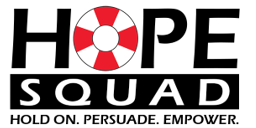 Hope Squad Hold on. Persuade. Empower.