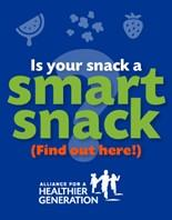 Is your snack a smart snack? (find out here!) Alliance for a Healthier Generation