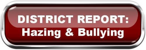 Bullying & Hazing Report