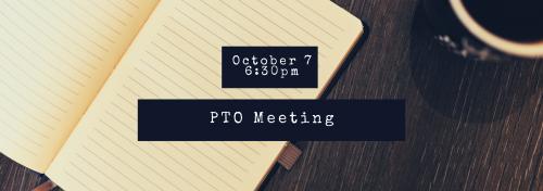 PTO Meeting Oct 7