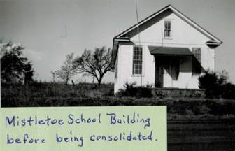 Mistletoe School Building before Consolidation