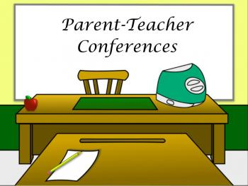 Parent Teacher Conference Rescheduled