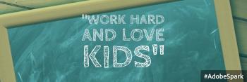 Work Hard love kids