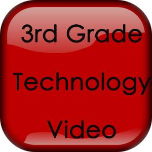 3rd Grade Technology Video