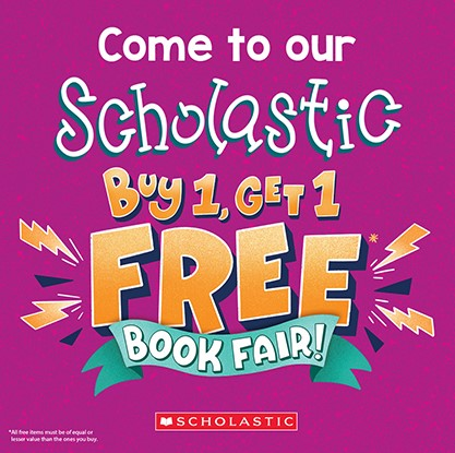The Scholastic Book Fair will be held in the elementary building - April 8 - 16
