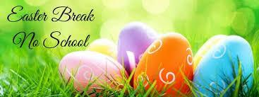 Easter Vacation Notice
