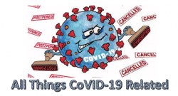 All Things CoVID-19 Related