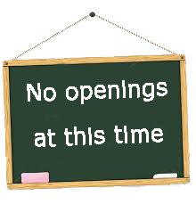 No Openings At This TIme