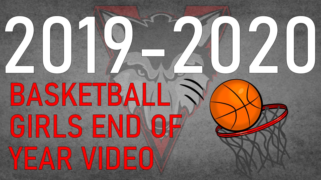 Basketball Girls End of Year Video