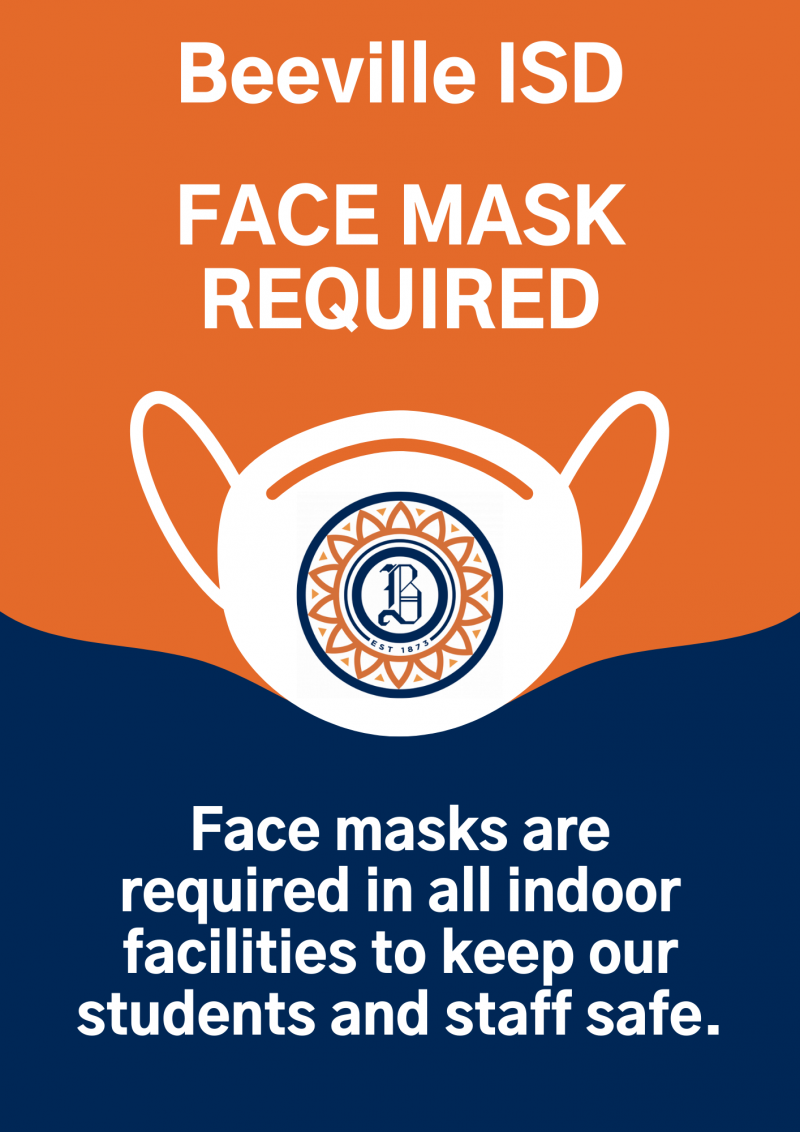BEEVILLE ISD MASK MANDATE IN EFFECT