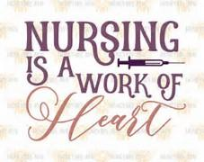 Nursing is a work of heart