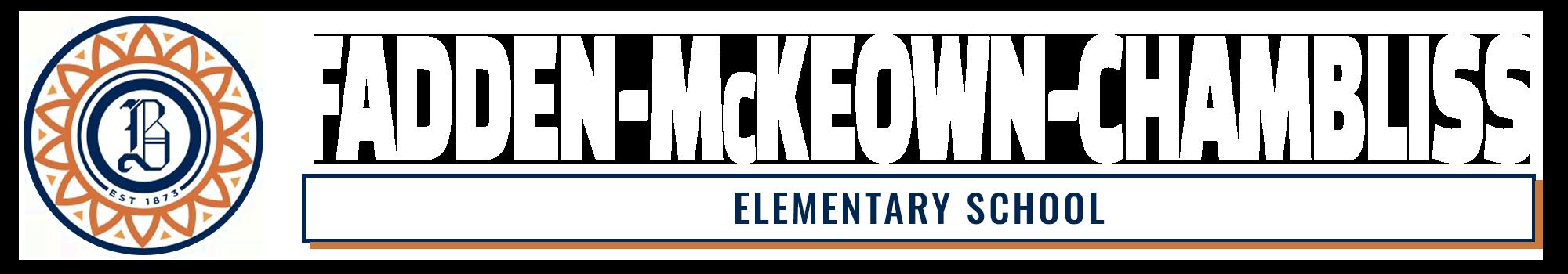 Fadden-McKeown-Chambliss Elementary SchoolLogo