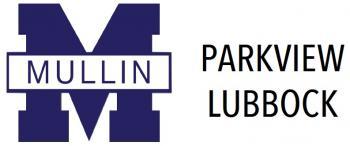 Mullin ISD - Parkview Lubbock Campus