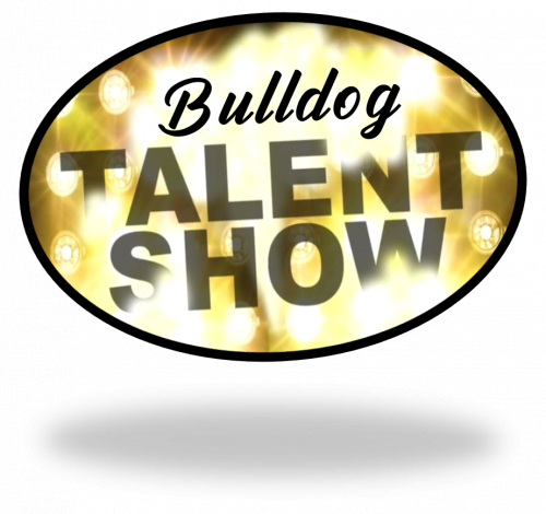 Bulldog Talent Show