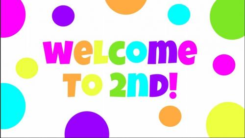 Welcome to 2nd grade!!