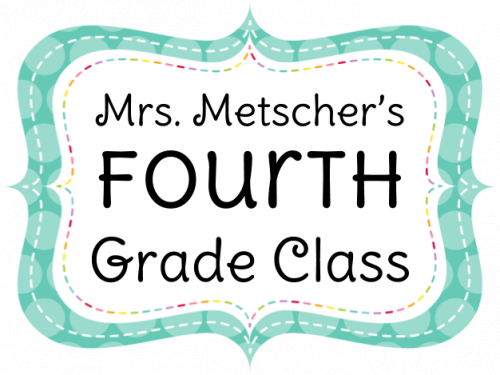 Mrs. Metscher's 4th Grade Class
