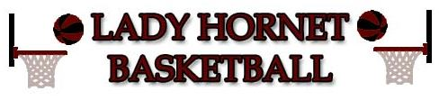 Lady Hornet Basketball.