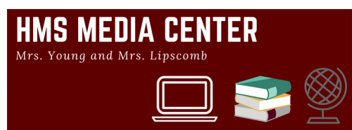 HMS Media Center header - Mrs. Young and Mrs. Lipscomb